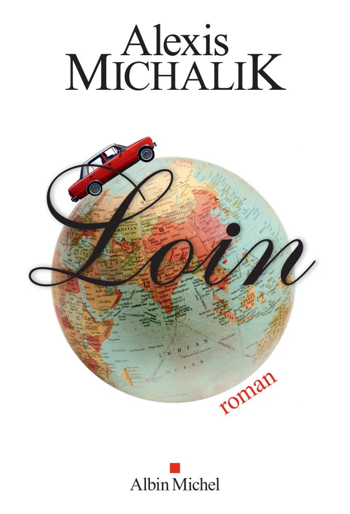 «Loin», le premier roman d'Alexis Michalik