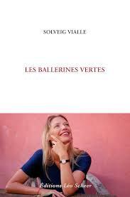 Solveig Vialle, «Les ballerines vertes» : Amour et Samba à Rio.