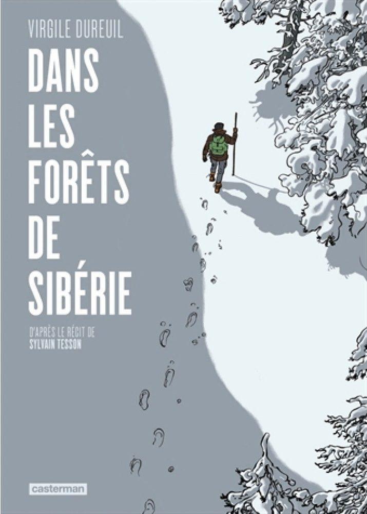 «Dans les Forêts de Sibérie», cinquième version d'une même histoire