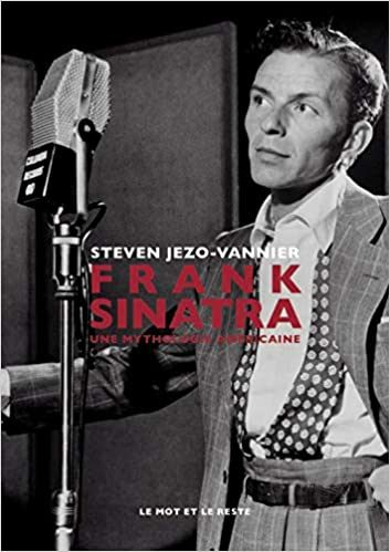 Franck Sinatra«Une mythologie américaine»: voyage dans la vie d'une légende !
