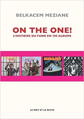 On The One : l'histoire du Funk en 100 albums !