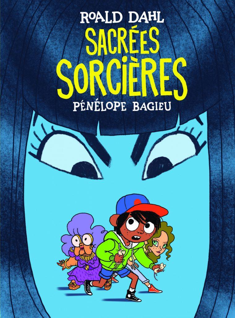 «Sacrées Sorcières», le conte de Roald Dahl adapté en bande dessinée par Pénélope Bagieu