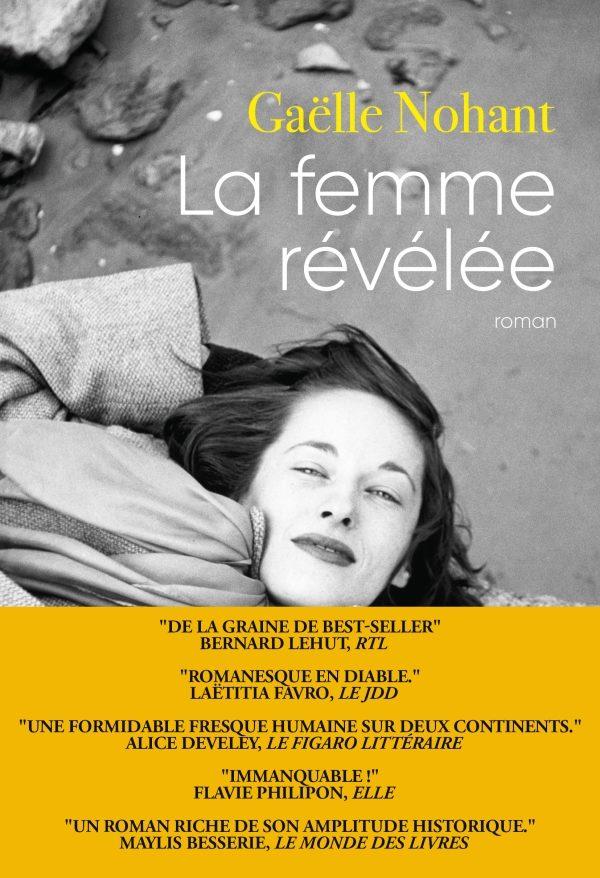 «La femme révélée» de Gaëlle Nohant : voyage de Paris à Chicago