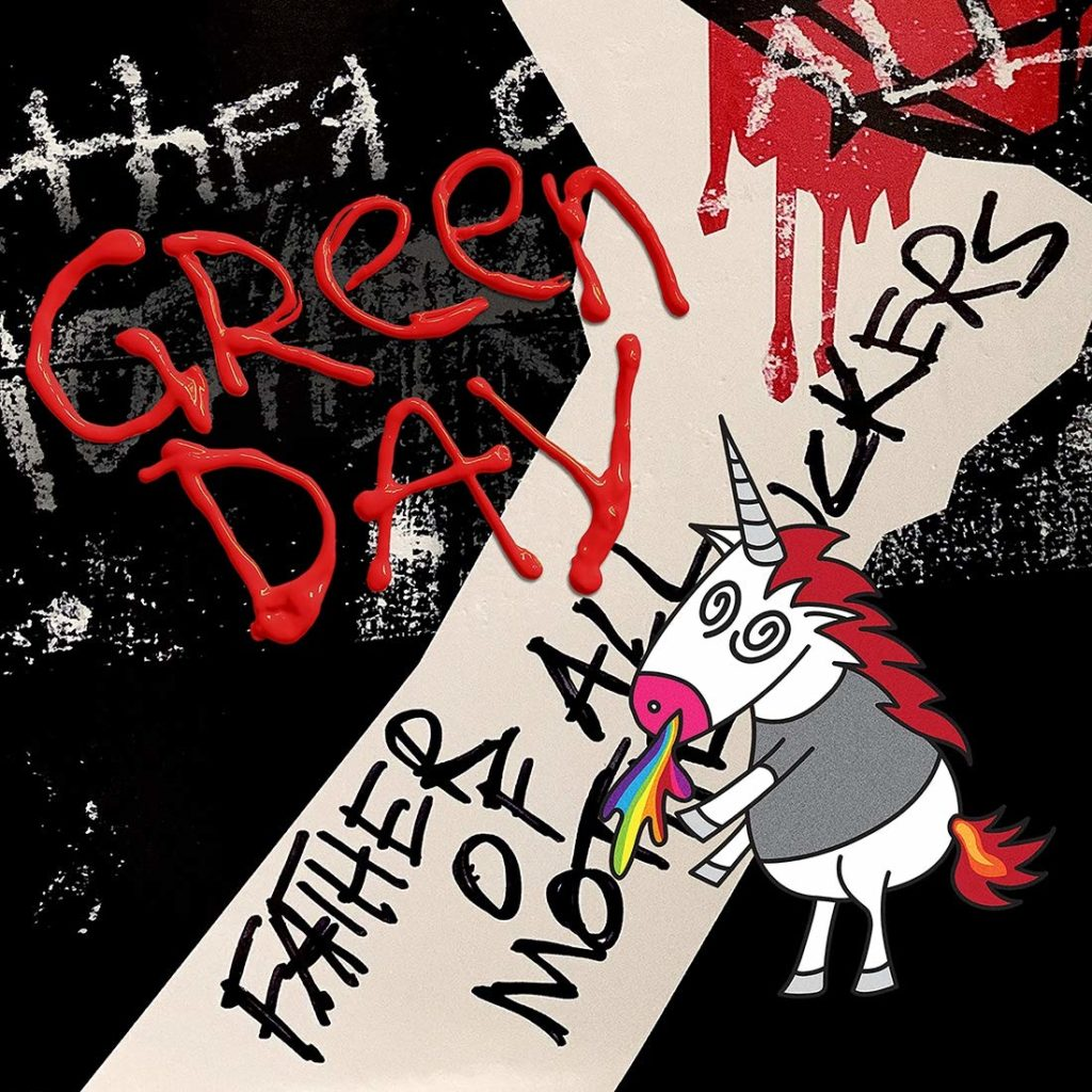 Green Day : Father Of All….un excellent crupunk rock!