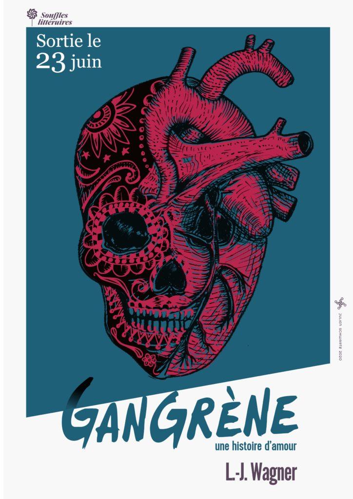 Gangrène, une histoire d'amour : le premier roman de L.-J. Wagner