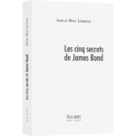 Les Cinq secrets de James Bond