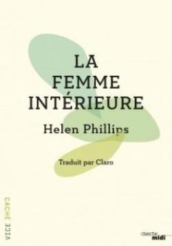 «Le Femme intérieure» de Helen Phillips