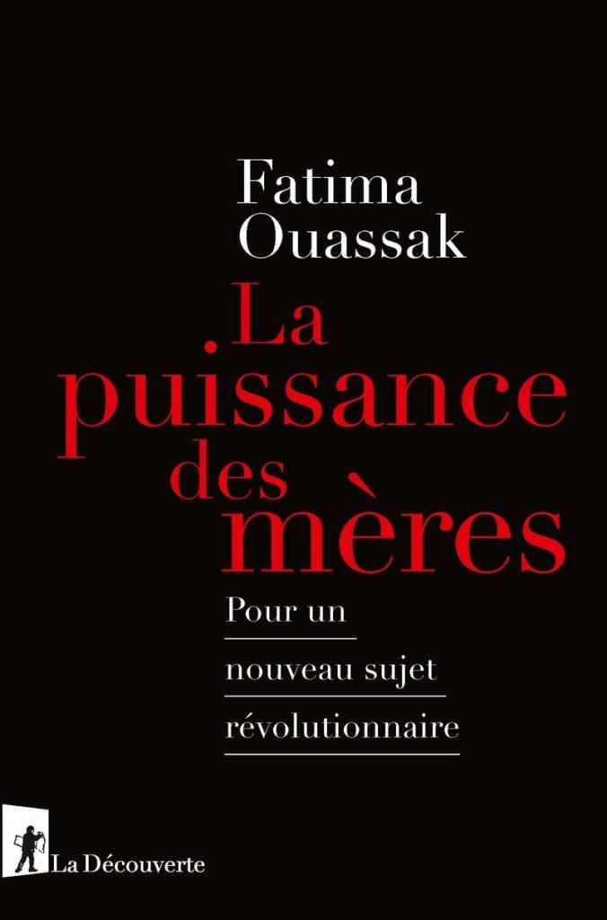 «La puissance des mères» de Fatima Ouassak : pour un nouveau sujet révolutionnaire