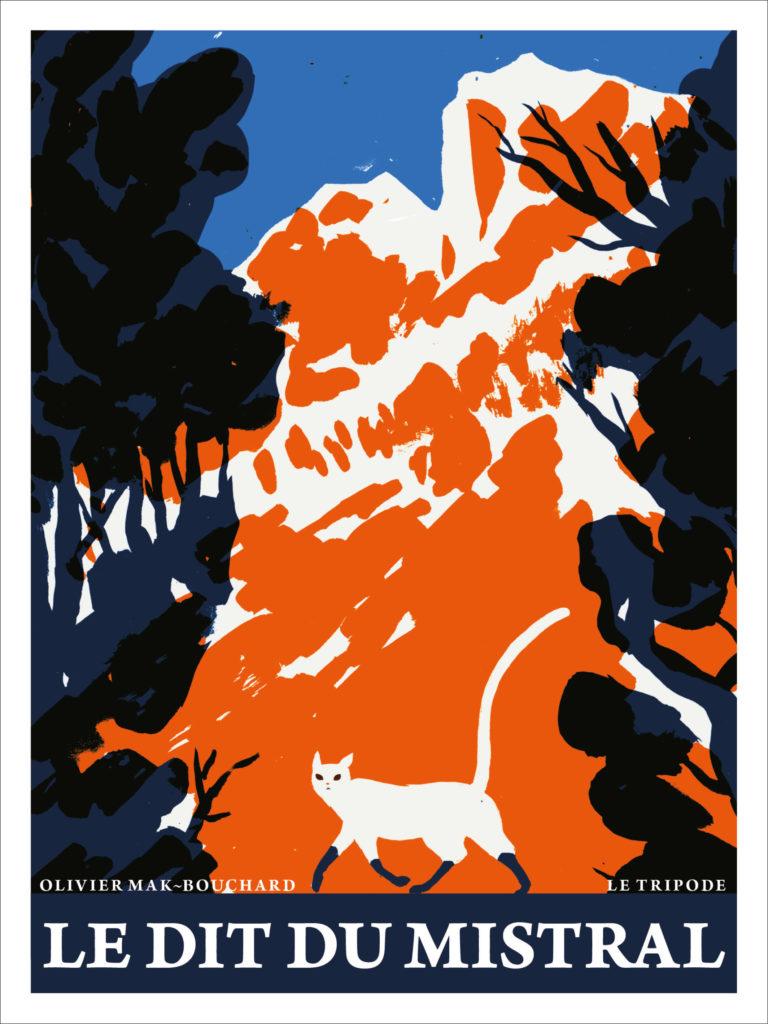 «Le Dit du Mistral» d'Olivier Mak-Bouchard: voyage au coeur du Luberon