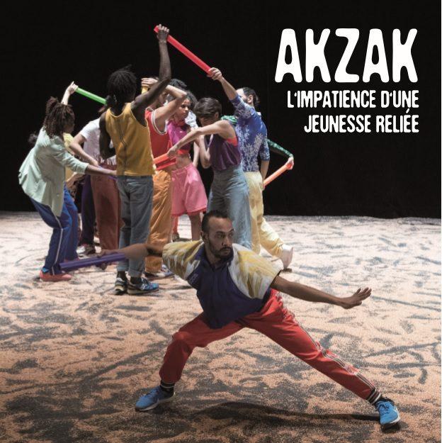 Akzak, le spectacle de danse qui fait vibrer les corps aux Francophonies 2020 !