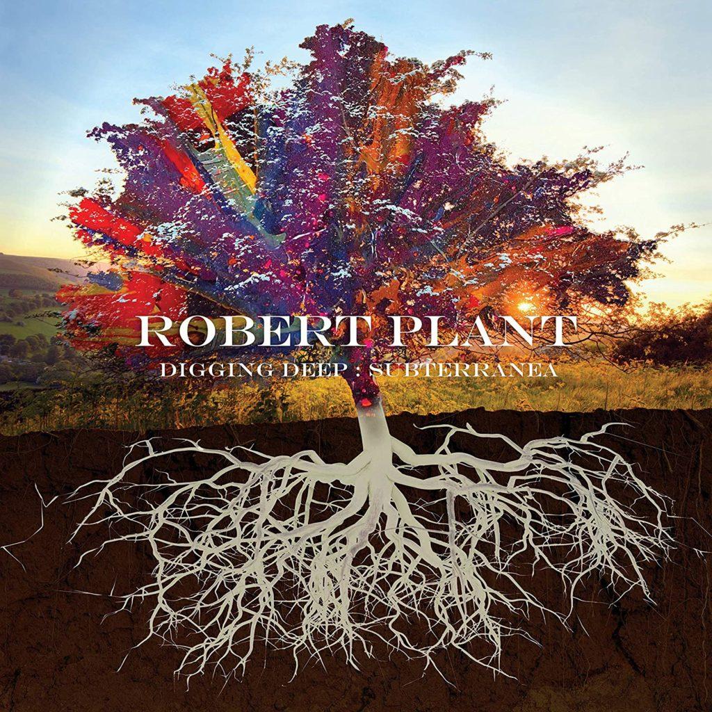 Robert Plant Digging Deep Subterranea :une anthologie de ses explorations sonores !