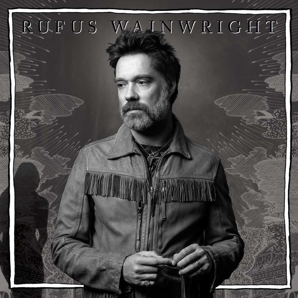 Rufus Wainwright: Unfollow the Rules: un retour pop chic et classieux!