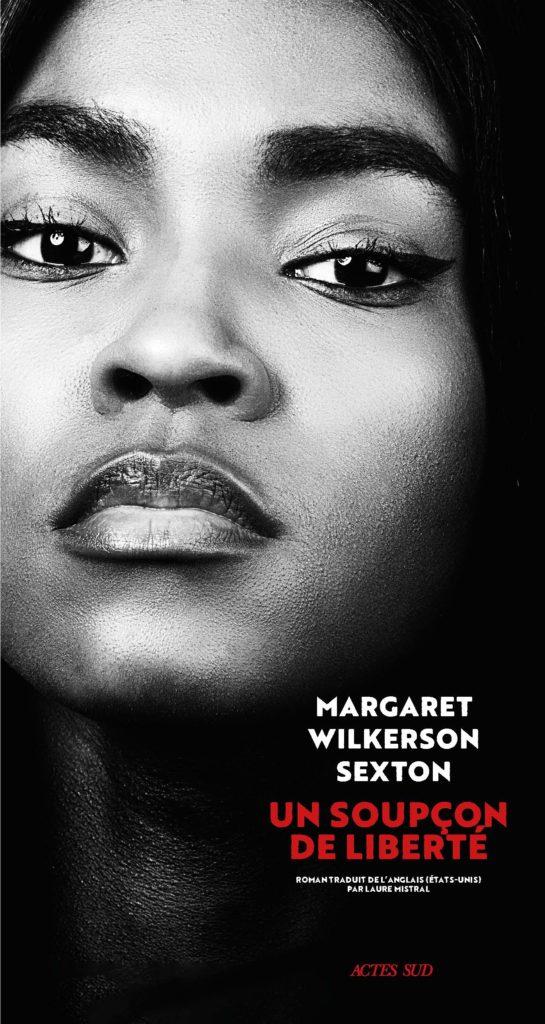 «Un soupçon de liberté» de Margaret Wilkerson Sexton : regard d'une famille noire à La Nouvelle-Orléans