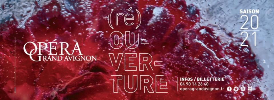 La nouvelle saison de l'Opéra Grand Avignon sous le signe de (ré)ouverture