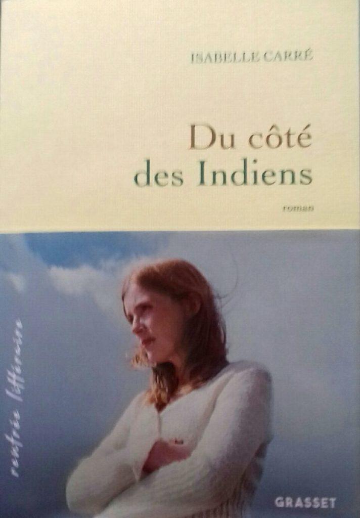 Isabelle Carré : Du côté des Indiens