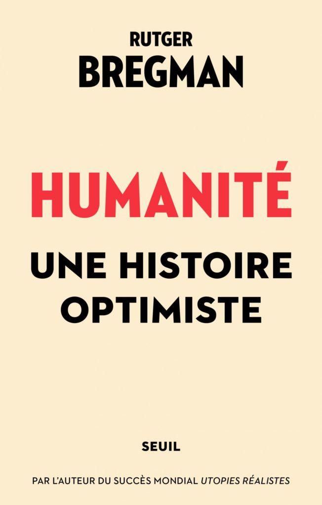 «Humanité» de Rutger Bregman : L'homme, ce bisounours
