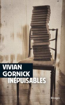 « Inépuisables », plongée dans la bibliothèque de Vivian Gornick