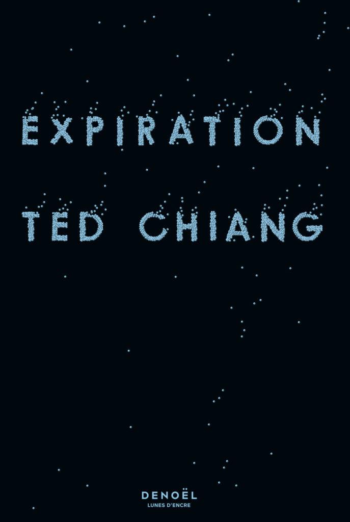 «Expiration» de Ted Chiang : 3 Prix Hugo en 1