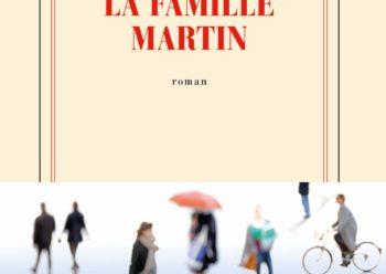 La Famille Martin David Foenkinos