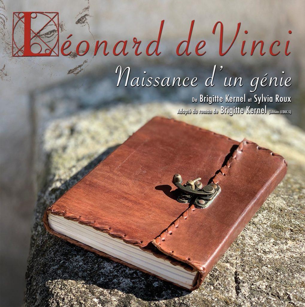 Léonard de Vinci, naissance d'un Génie