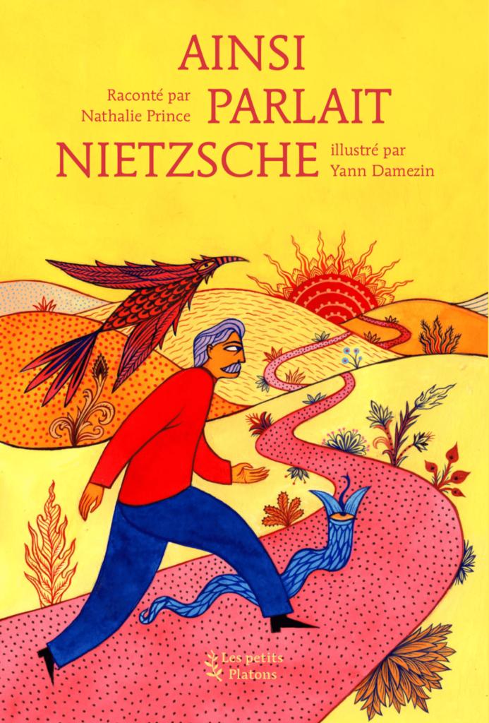 «Ainsi parlait Nietzsche» de Nathalie et Christophe Prince : (re)découvrir la philosophie par le conte