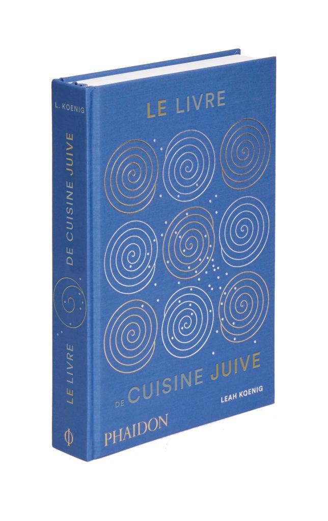 «Le livre de cuisine juive» de Leah Koenig : une bible internationale et éclectique