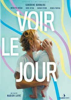 Sortie dvd : «Voir le jour», de Marion Lainé