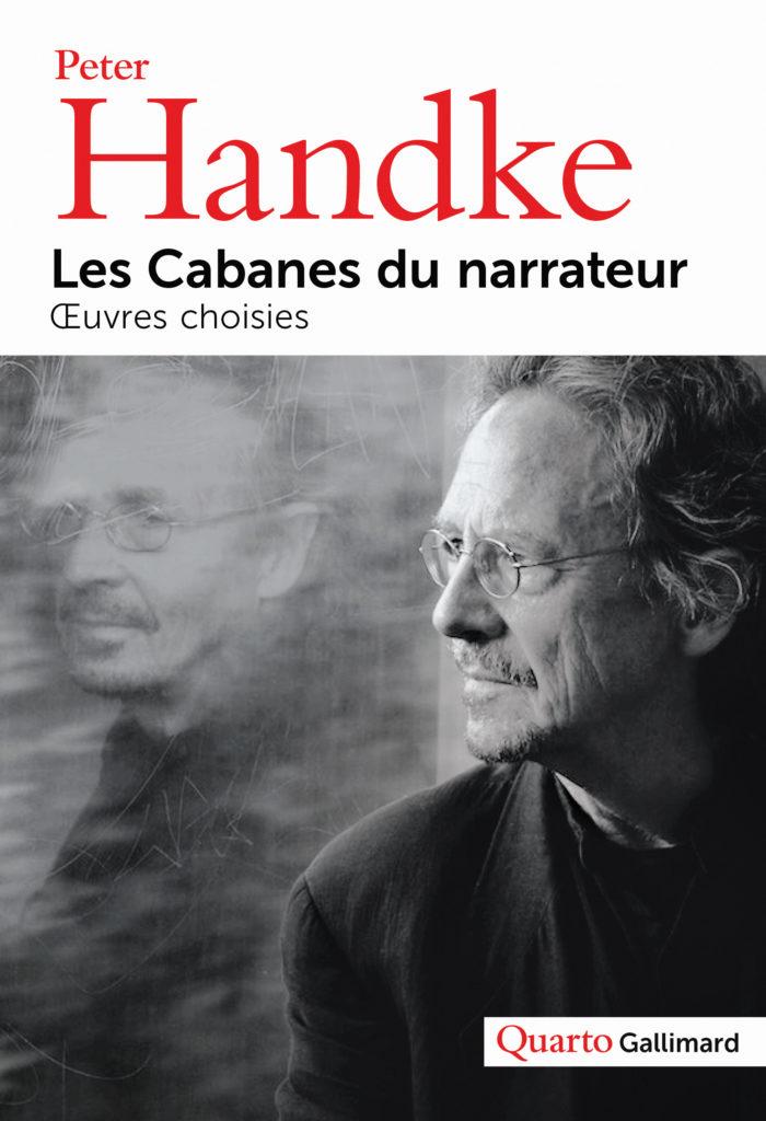 Quarto Gallimard consacré à Peter Handke : Écrivain du juke-box