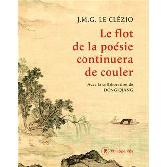 JMG Le Clézio : Le flot de la poésie continuera de couler.