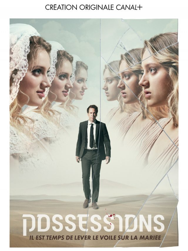 «Possessions» : la série Canal + où la mariée était en rouge