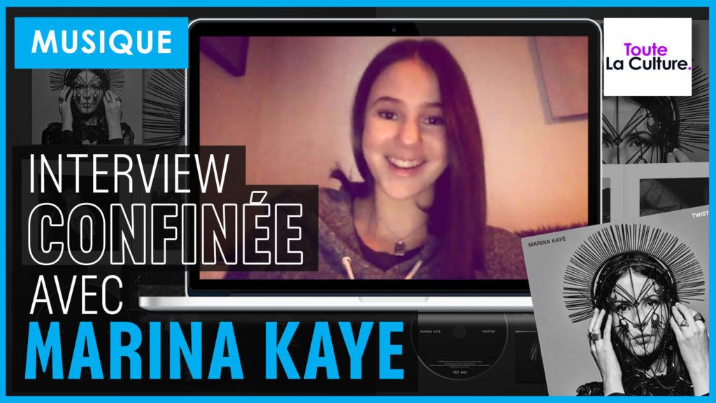 VIDÉO : INTERVIEW confinée avec MARINA KAYE.
