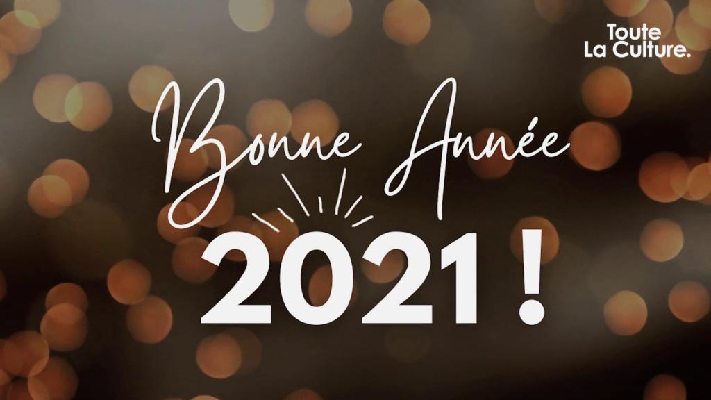 Meilleurs vœux culturels pour 2021 !