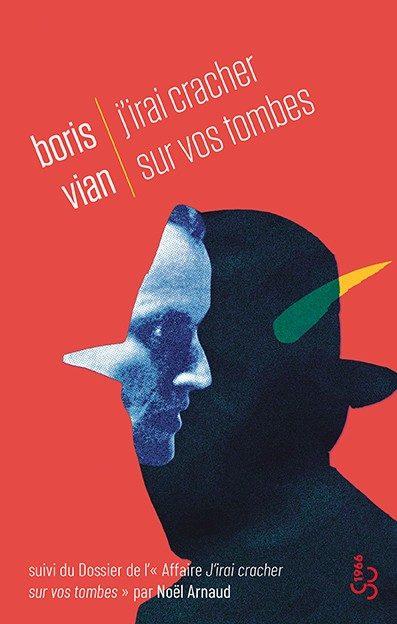« J'irai cracher sur vos tombes » de Boris Vian : Un making-of plus intéressant que le livre
