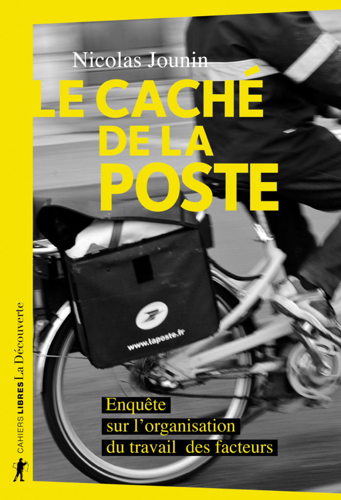 «Le caché de La Poste» : l'enquête sur les coulisses du travail des facteurs de Nicolas Jounin