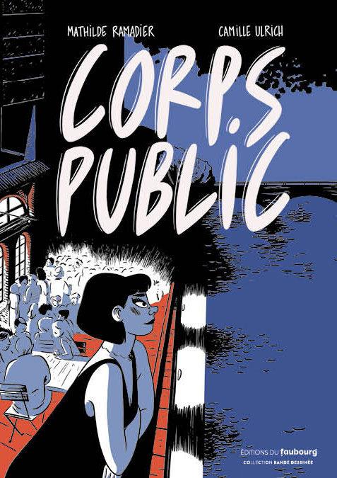 «Corps Public»: Une BD féministe de Mathilde Ramadier et Camille Ulrich