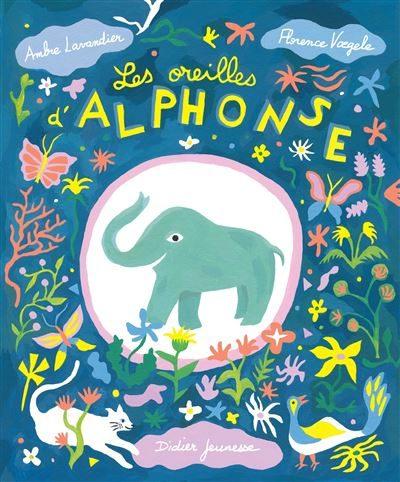 Les oreilles d'Alphonse, Lavandier et Voegele nous font entendre un conte éclatant