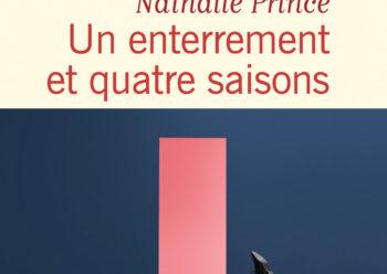 Un enterrement et quatre saisons Nathalie Prince