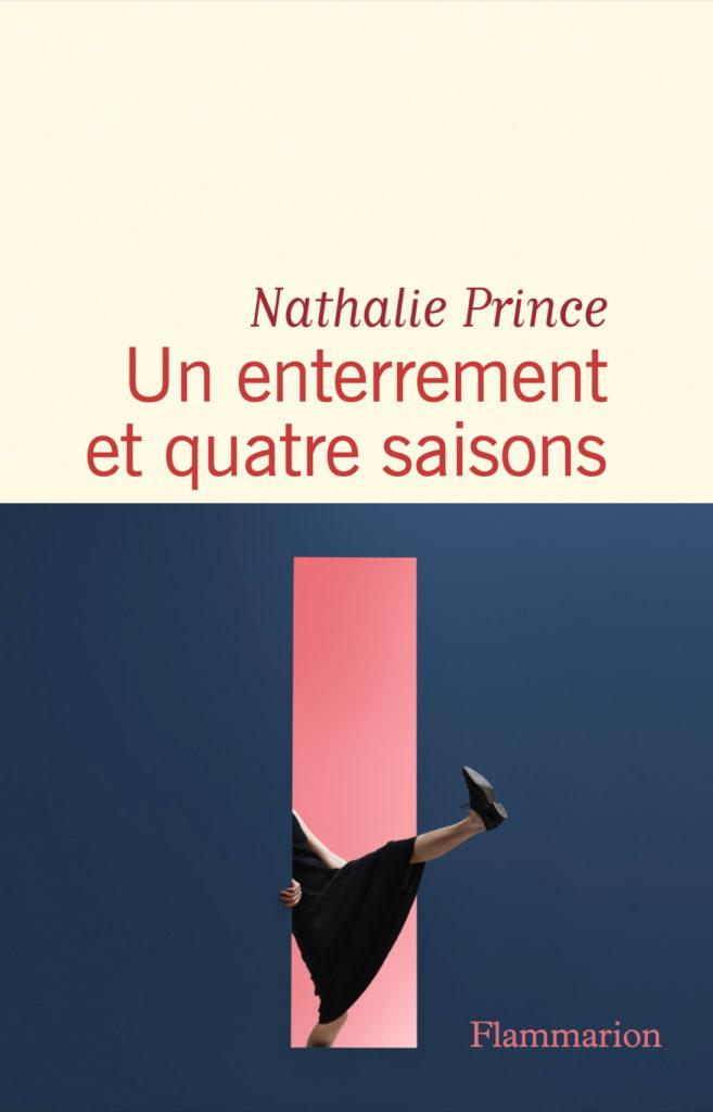 « Un enterrement et quatre saisons » de Nathalie Prince : faire le deuil d'un amour fou