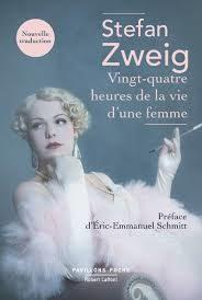 Stefan Zweig, Vingt quatre heures de la vie d'une femme