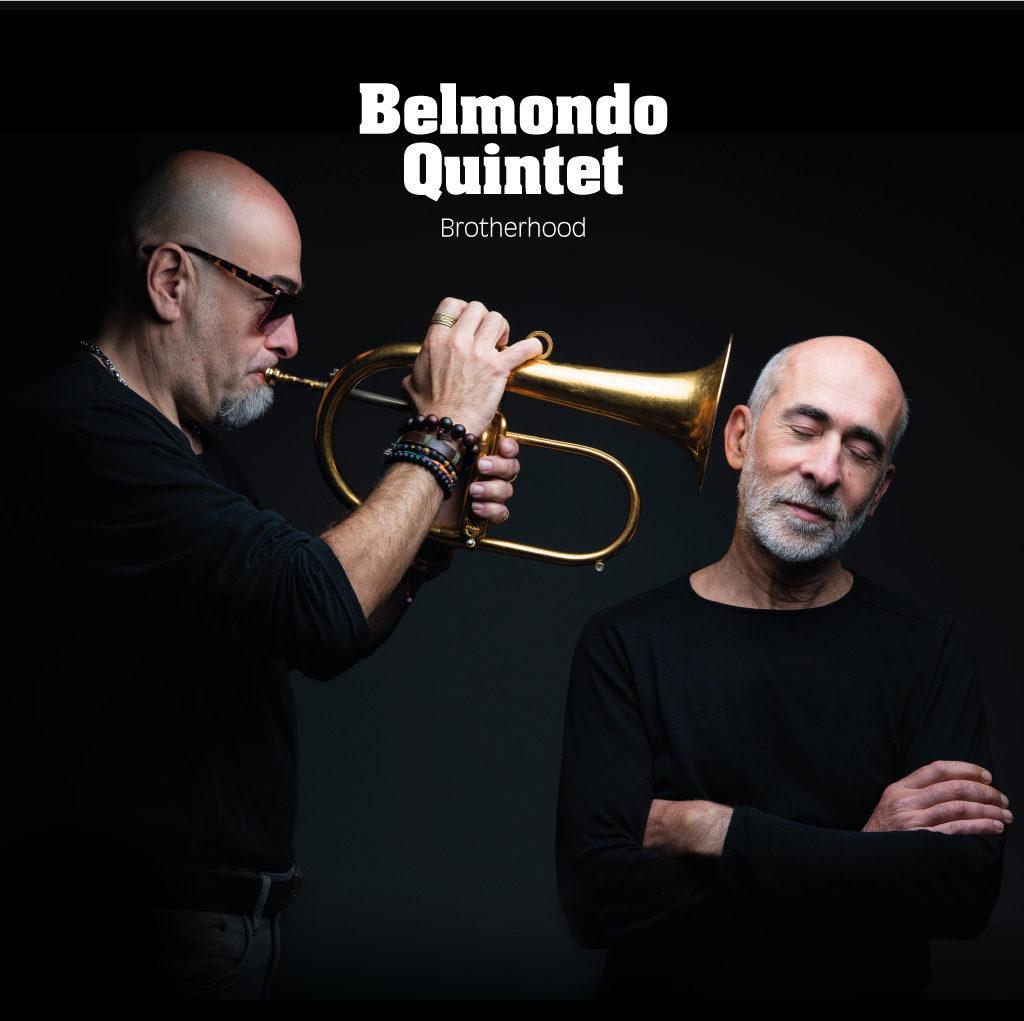 « Brotherhood », le nouvel opus jazz du Belmondo Quintet