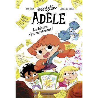 Mortelle Adèle, la star des écoles veut se faire élire !