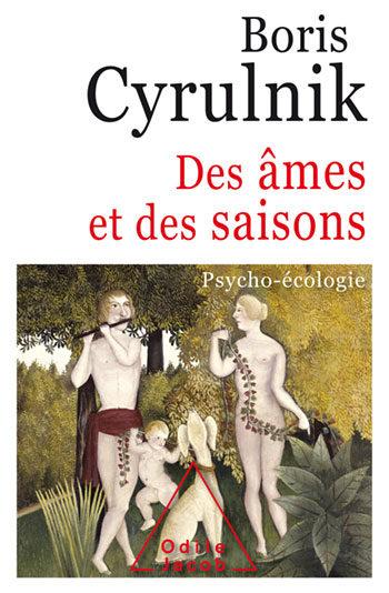 «Des âmes et des saisons» : Boris Cyrulnik propose son manuel de psycho-écologie