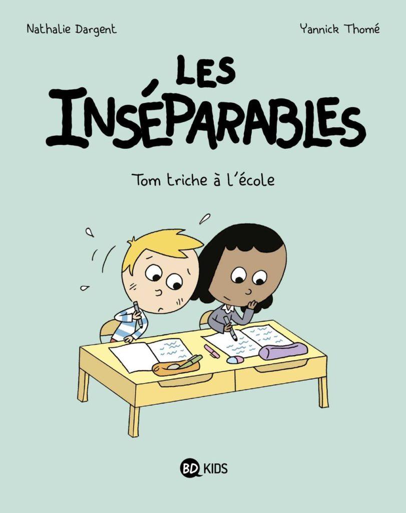 «Tom triche à l'école», Nathalie Dargent et Yannick Thomé placent les Inséparables en quête de vérité