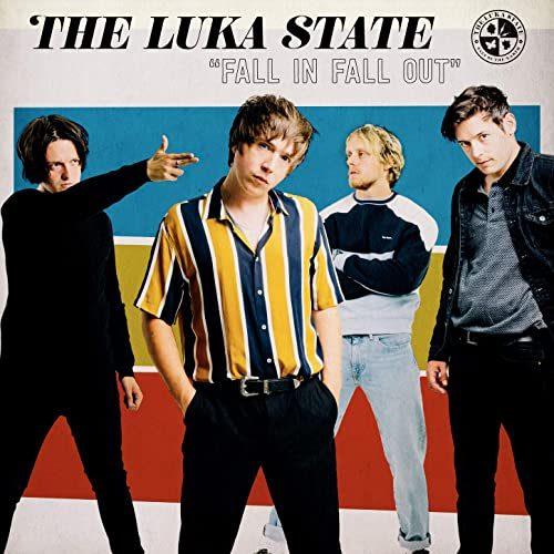 The Luka State «Fall in Fall out» : la nouvelle sensation venue du Royaume Uni !