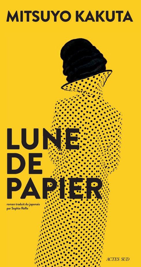 Mitsuyo Kakuta : «Lune de papier» Ou la vaine quête de bonheur d'une japonaise