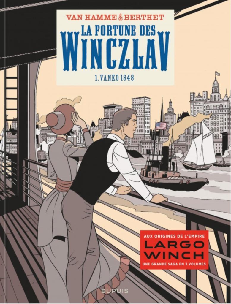 Largo Winch, les origines par Van Hamme & Berthet
