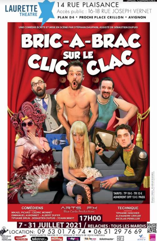 Bric à Brac sur le Clic-Clacau Festival Avignon off 2021