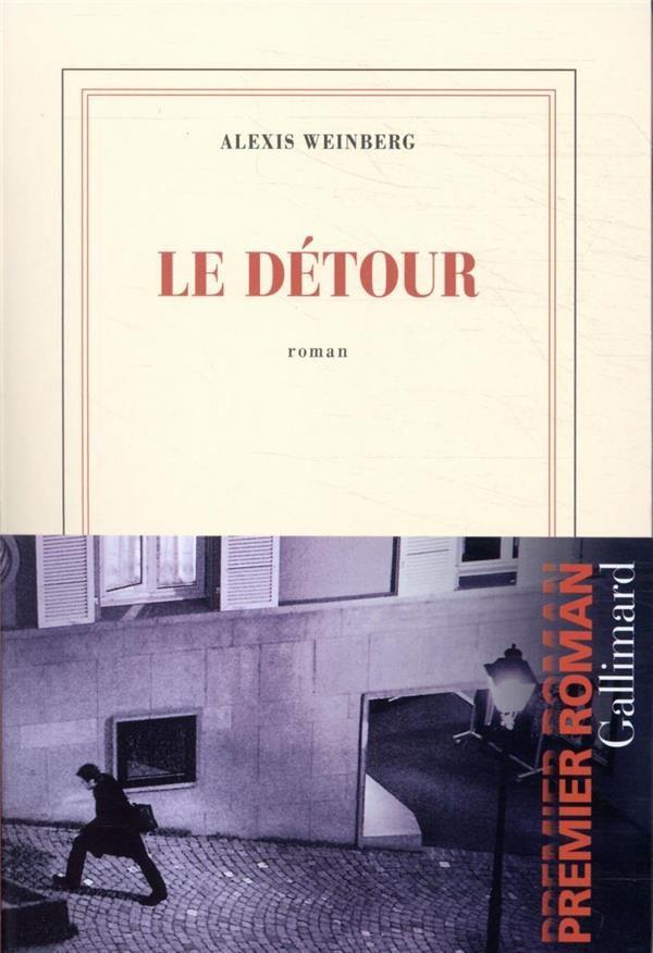 «Le détour» : un premier roman saisissant d'Alexis Weinberg