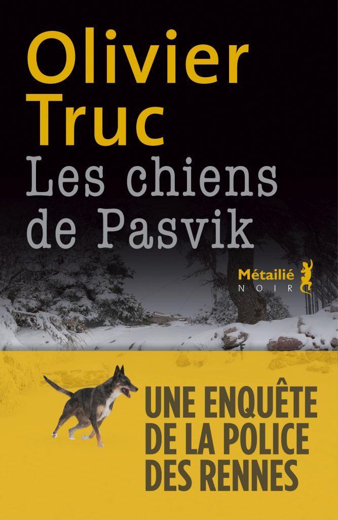 Les chiens de Pasvik, une enquête de la police des Rennes