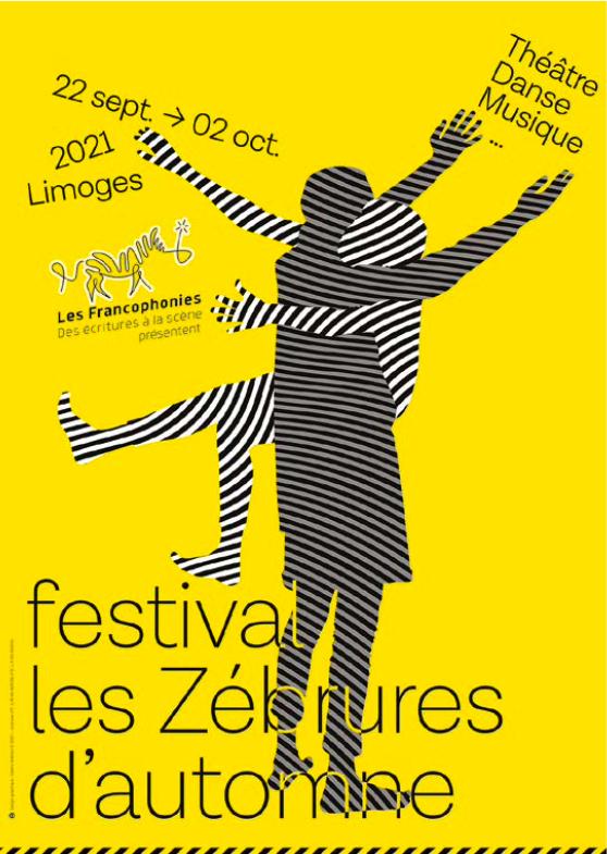 Les Zébrures d'automne 2021, festival des Francophonies